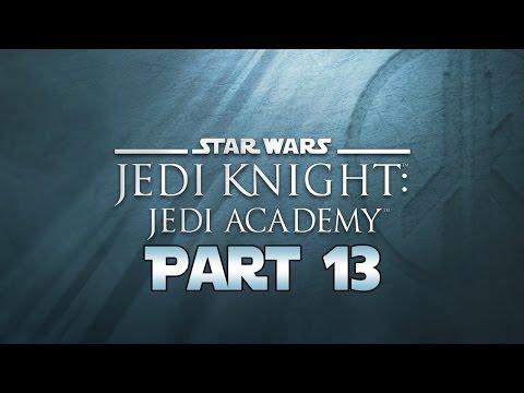 "Star Wars Jedi Knight: Jedi Academy - Let's Play - Part 13 - ""Dosuun: Cult Investigation"""