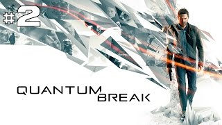 Quantum Break - Playthrough #2 [FR]