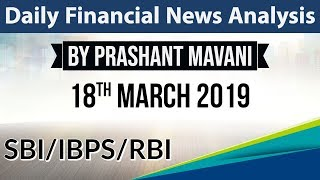 18 March 2019 Daily Financial News Analysis for SBI IBPS RBI Bank PO and Clerk