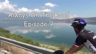 Episode 9: Always On The Road - 5000 Km in 100 Tagen (Mazedonien+Griechenland) (Engl.sub.)
