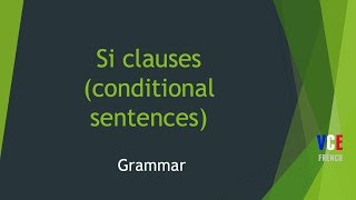 Si clauses - If clauses