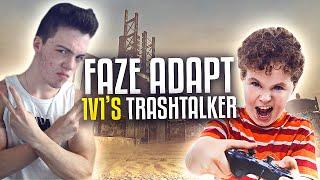 FaZe Adapt 1v1's Trashtalker!