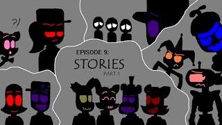 """S.A.M. (Springtrap & Mangle) Ep. 9 """"Stories PART 1"""""""