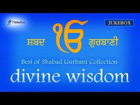 Best of Shabad - Divine Wisdom Jukebox - Waheguru Simran   Soothing...