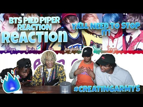 BTS (방탄소년단) - Pied Piper - REACTION | Creating ARMYs!