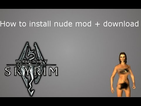 Skyrim How to install nude mod + download