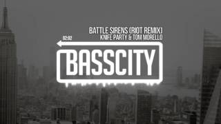 Knife Party & Tom Morello - Battle Sirens (RIOT Remix)