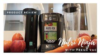 Nutri Ninja Blender with Fresh Vac BL580V [Product Review]