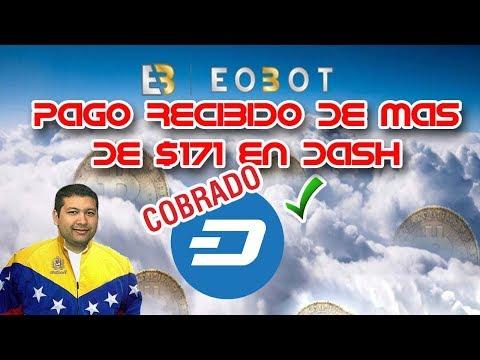 Prueba de Pago de más de $171 en Dash en Eobot - 21/12/17