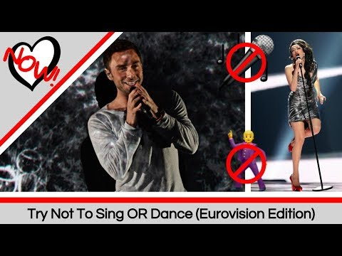 Try Not To Sing OR Dance (Eurovision Edition)