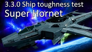 3.3.0 Ship toughness Test: Super Hornet - Bruce ship?