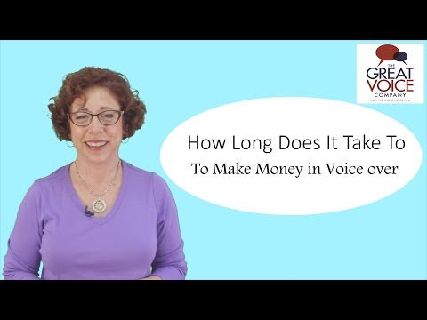 How Long Does It Take To Make Money In Voice Over