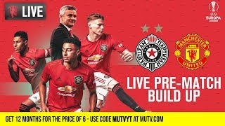 Partizan Belgrade v Manchester United - MUTV Pre-Match Build Up 16:30 (BST) | Half Price Subs Offer