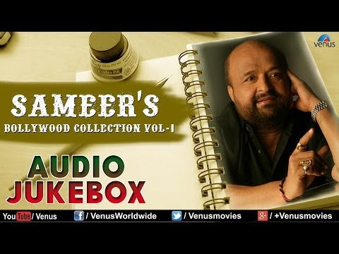 Sameers Bollywood Collection  Vol-1 | Audio Jukebox |