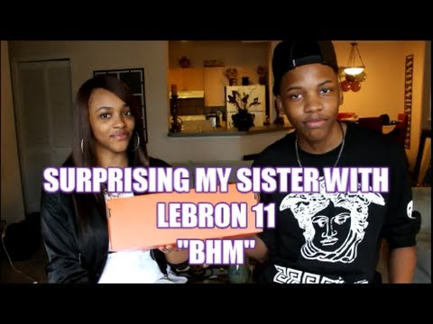 SURPRISING MY SISTER WITH LEBRON 11