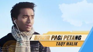 Video Clip Dzikir Pagi Petang   Taqy Malik