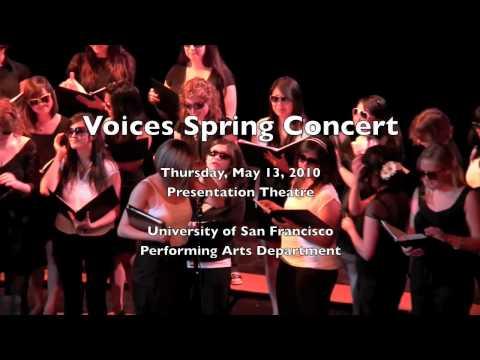2010 University of San Francisco - Voices Spring Concert - Women's Voices