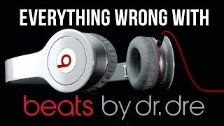 Everything Wrong With Beats by Dre