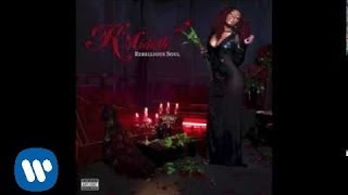 K Michelle - Better Than Nothing