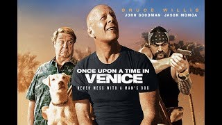 ONCE UPON A TIME IN VENICE | (2017) | Official HD Trailer