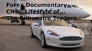 Forex Trading - CNBC Documentary on the Millionaire FX Traders