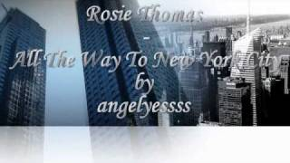 Watch Rosie Thomas All The Way To New York City video