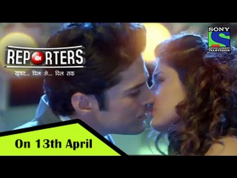 Reporters On 13th April  9pm - Rajeev Khandelwal, Kritika Kamra - Promo video