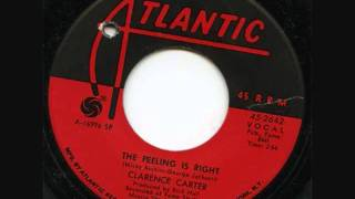 Clarence Carter - The Feeling Is Right