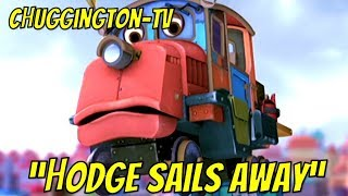 Chuggington - Best of Hodge Sails Away  _Chuggington Full Movie (2018) ChuggingtonTV