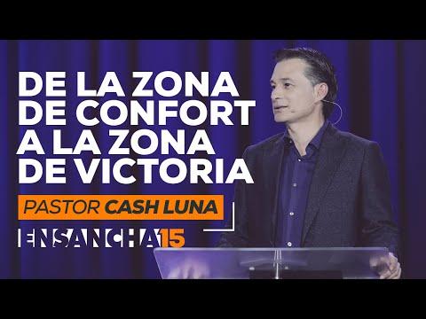Zona de Confort  - Pastor Cash Luna (Ensancha 2015)