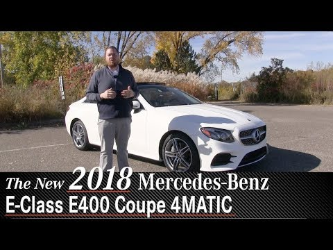 Review: New 2018 Mercedes-Benz E400 4MATIC Coupe - Minneapolis Minnetonka Wayzata, MN