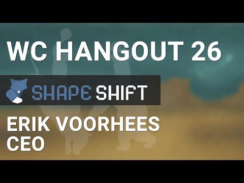 WCHangout 26 -- ShapeShift.io w/ Erik Voorhees -- Platform Features & Appealing to Traders