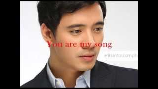 You Are My Song - Erik Santos [With Lyrics]