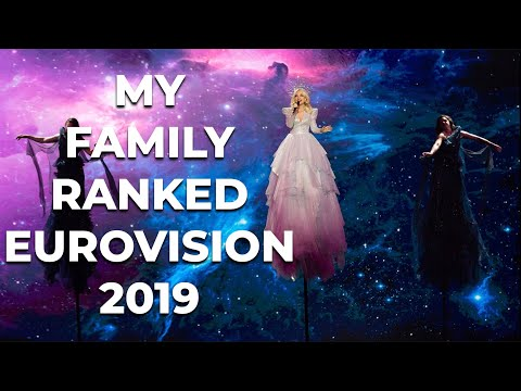 My Family Ranked Eurovision Song Contest 2019