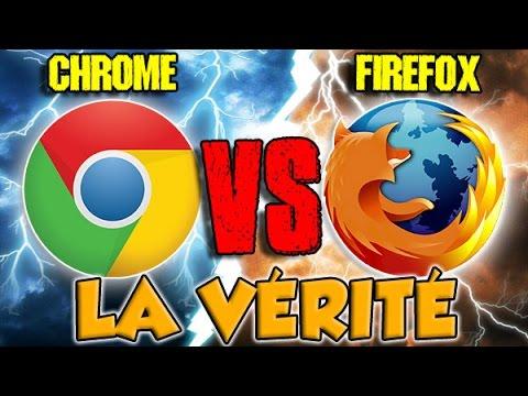 GOOGLE CHROME VS FIREFOX : LA VÉRITÉ