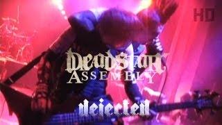 Watch Deadstar Assembly Dejected video