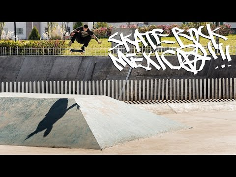 Skate Rock: Mexico Part 2