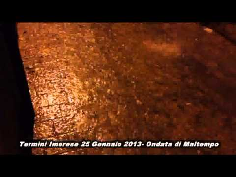 Termini Imerese 25 Gennaio 2013 - Ondata di Maltempo