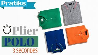 Comment plier un polo en 3 secondes ?