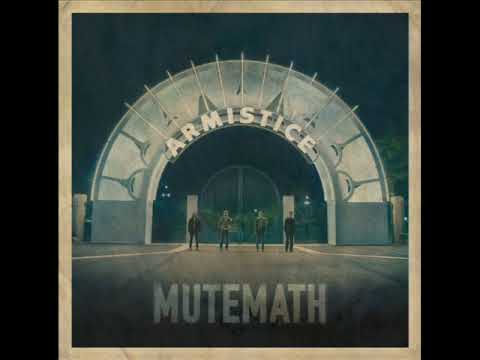 Mute Math - Electrify