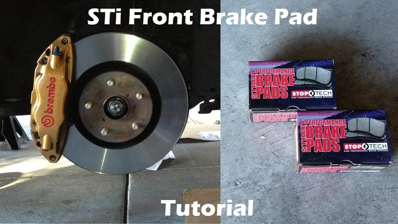 Brembo Brake Pads >> Tutorial: Change Front Brake Pads on 2006 Subaru WRX STi - YouTube