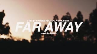 RAMC   FAR AWAY | CLIP (Prod Ramc)