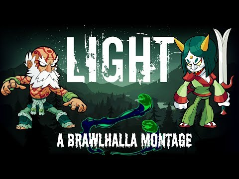 Light | A Brawlhalla Montage