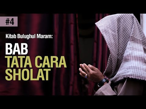 Bab Sifat Sholat Hadits 285 - Ustadz Ahmad Zainuddin Al Banjary