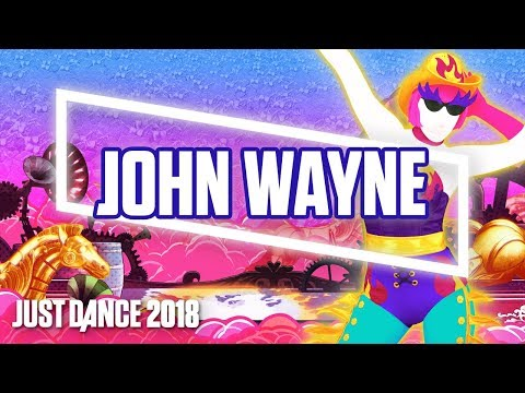 Just Dance 2018: John Wayne by Lady Gaga | Official Track Gameplay [US]