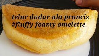 Telur dadar ala prancis #fluffy foamy omelette