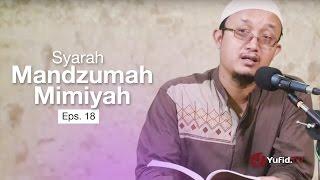 Kajian Kitab: Syarah Mandzumah Mimiyah, Eps. 18 - Ustadz Aris Munandar