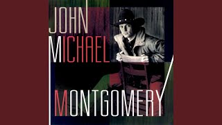 John Michael Montgomery Long As I Live