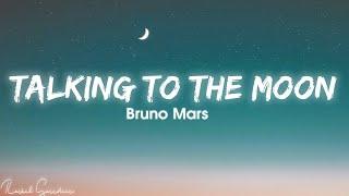 Download Bruno Mars - Talking To The Moon (Lyrics) Mp3/Mp4