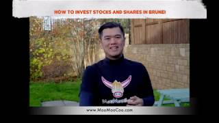 How To Invest Stocks and Shares in Brunei
